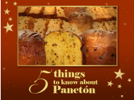 5 Things to know about Panetón