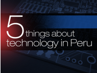 5 things about technology in Peru