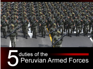 5 Duties of the Peruvian Armed Forces
