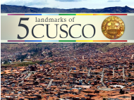 5 landmarks of Cusco