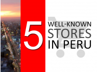 5 well-known stores in Peru